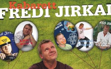 Fredi Jirkal, Veranstaltungen, Kabarett