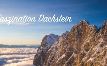 Faszination Dachstein
